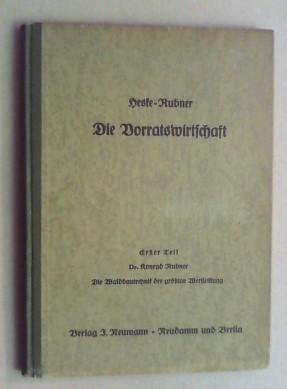 Die Waldbautechnik der größten Wertleistung.: Rubner, Konrad:
