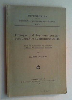 Ertrags- und Sortimentsuntersuchungen im Buchenhochwalde. Nach den Aufnahmen der badischen ...