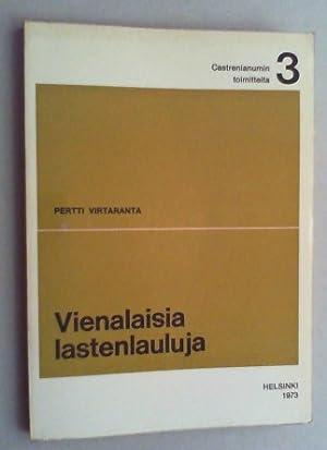 Vienalaisia lastenlauluja.: Virtaranta, Pertti: