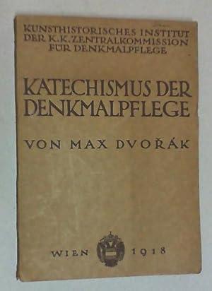 Katechismus der Denkmalpflege. 2. Auflage.: Dvorak, Max: