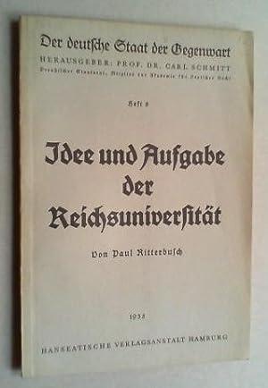 Idee und Aufgabe der Reichsuniversität.: Ritterbusch, Paul: