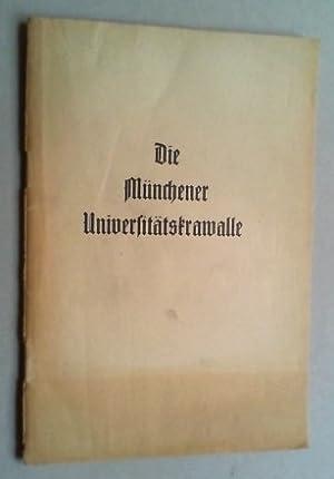 Die Münchener Universitätskrawalle. (Als Handschrift gedruckt).: Nawiasky, Hans):