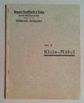August Seyffahrt & Sohn, Holzwaren-Fabrik für Haus und Küche, Sägewerk, ...