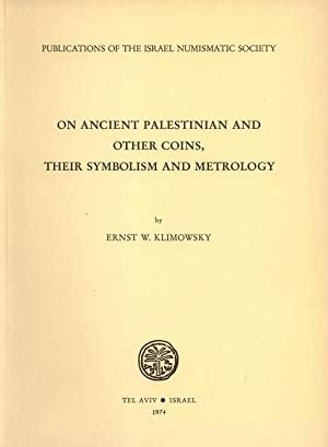 On Ancient Palestinian and other Coins, their: Klimowsky, Ernst W.: