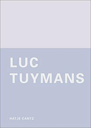 Luc Tuymans : The Arena [Catalog to: Tuymans, Luc (Ill.)