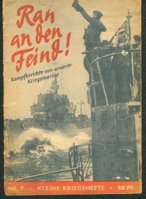 Ran an den Feind! Kampfberichte von unserer: Zentralverlag der NSDAP