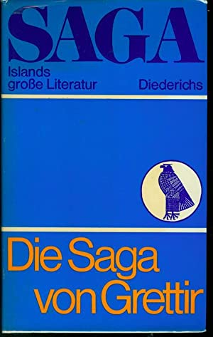 Die Saga von Grettir. Aus dem Altisländischen: Seelow, Hubert (Hrsg.):