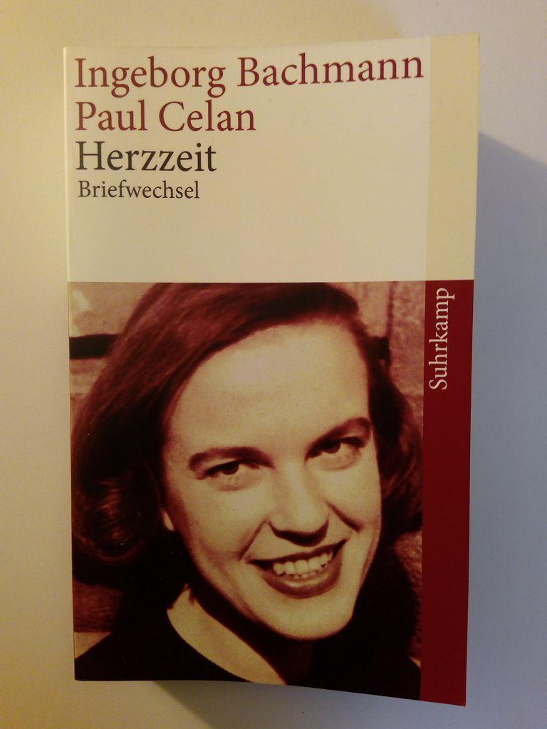 Herzzeit : Ingeborg Bachmann - Paul Celan: Bachmann, Ingeborg /