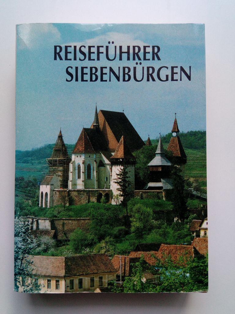 Reiseführer Siebenbürgen.: Heltmann, Heinz; Gustav