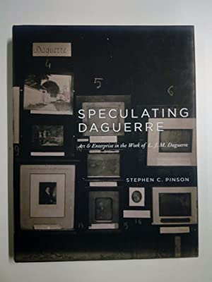 Speculating Daguerre. Art and Enterprise in the work of L. J. M. Daguerre