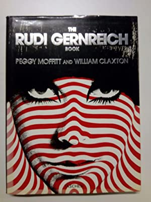 The Rudi Gernreich Book. Peggy Moffitt and William Claxton