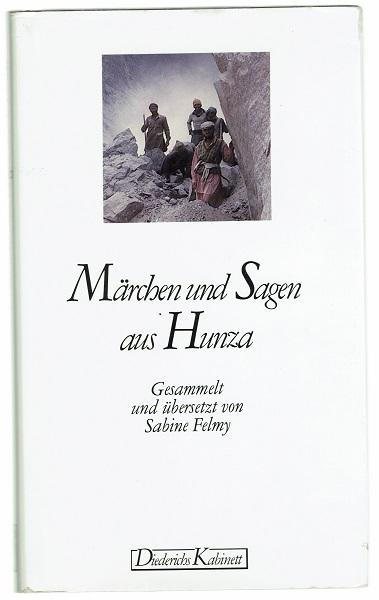 Märchen Und Sagen Aus Hunza Gesammelt Und