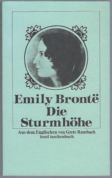 Die Sturmhöhe. Aus dem Englischen von Grete Rambach - Bronte, Emily