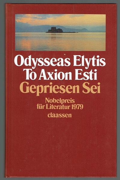 To Axion Esti - Gepriesen Sei. Ins: Elytis, Odysseas