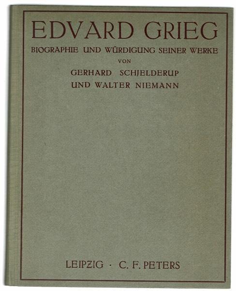Edvard Grieg. Biographie und Würdigung seiner Werke