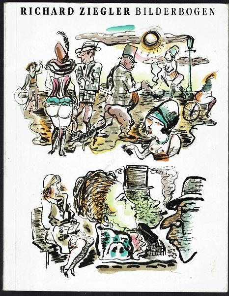 Richard Ziegler Bilderbogen. Zum 100. Geburtstag des Künstlers herausgegeben von der Stadt Pforzheim - Ziegler, Richard - Rogge, Heiko / Elsässer, Cornelie
