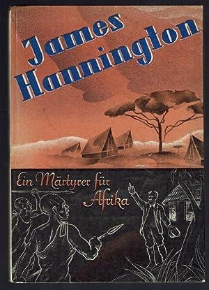 James Hannington. Ein Märtyrer für Afrika: Riggenbach, Ed.