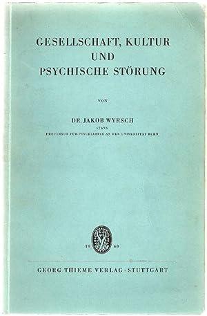Gesellschaft, Kultur und psychische Störung: Wyrsch, Jakob