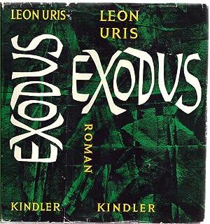 Exodus. Roman. Aus dem Amerikanischen übertragen von: Uris, Leon