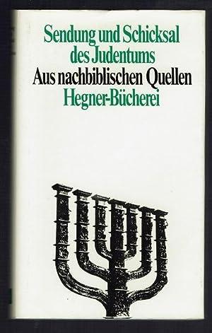 Sendung und Schicksal des Judentums. Aus nachbiblischen: Glatzer, Nahum Norbert