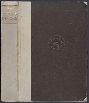 Die Reichsdrucke. Eine Sammlung von Kupferstichen, Radierungen,: Reichsdruckerei (Hrsg.)