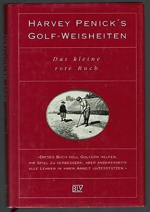 Harvey Penick's Golf-Weisheiten. Das kleine rote Buch.: Penick, Harvey /
