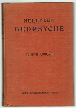 Geopsyche. Die Menschenseele unterm Einfluß von Wetter: Hellpach, Willy