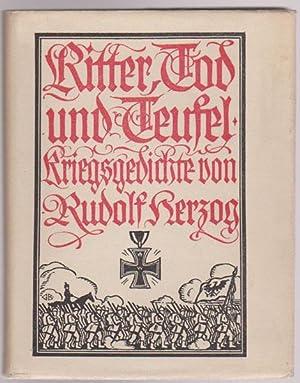 Ritter, Tod und Teufel. Kriegsgedichte. Buchschmuck von: Herzog, Rudolf