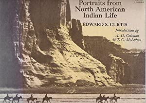 Portraits from North American Indian Life. Introductions: Curtis, Edward S.
