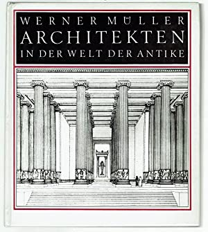 Architekten in der Welt der Antike