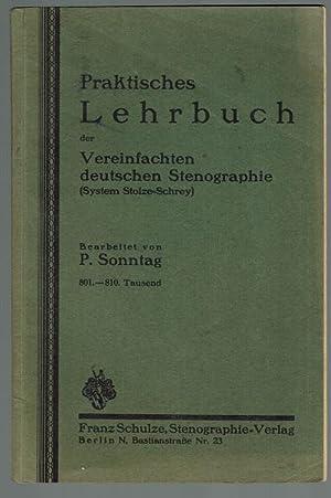 Praktisches Lehrbuch der Vereinfachten deutschen Stenographie (System: Sonntag, P.
