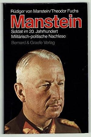 Manstein. Soldat im 20. Jahrhundert. Militärisch-politische Nachlese: Manstein, Rüdiger von