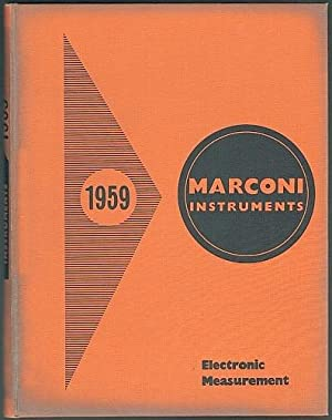 Marconi Instruments 1959. A catalogue of the: Marconi Instruments Limited