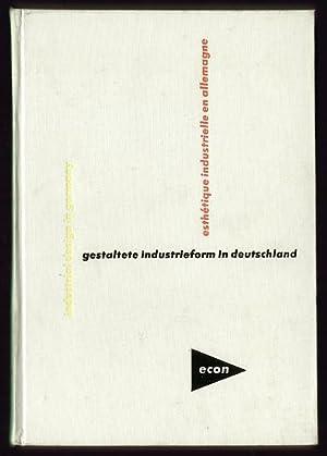 Gestaltete Industrieform in Deutschland. Eine Auswahl formschöner
