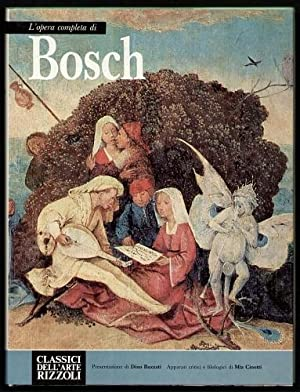 L'opera completa di Hieronymus Bosch. Apparati critici: Bosch, Hieronymus -