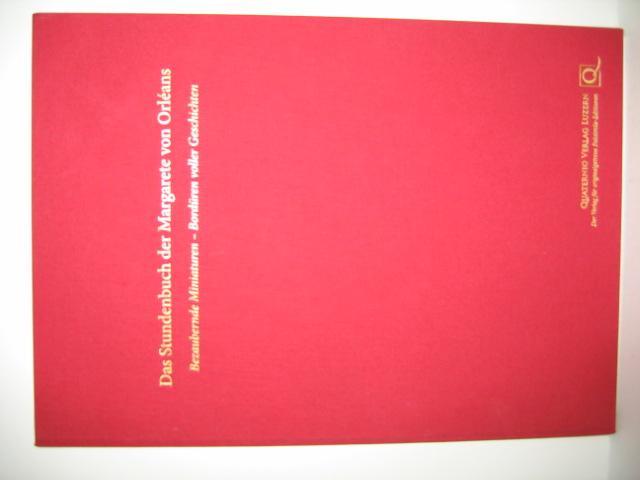 Das Stundenbuch der Margarete von Orléans (Orleans).: Faksimile -