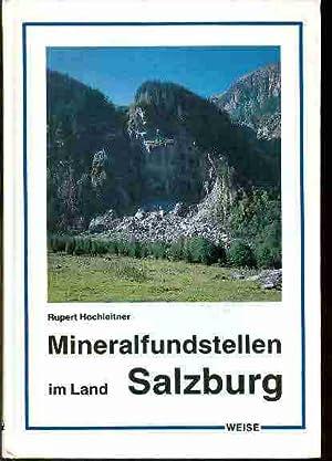 Mineralfundstellen im Land Salzburg. Pinzgau und Salzburger: Hochleitner Rupert