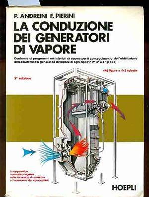 La Conduzione die Generatori di Vapore. 446: Andreini, Pierini
