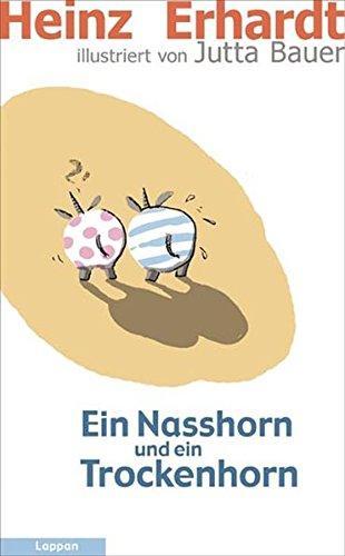 Ein Nasshorn und ein Trockenhorn. Ill. von: Erhardt, Heinz und