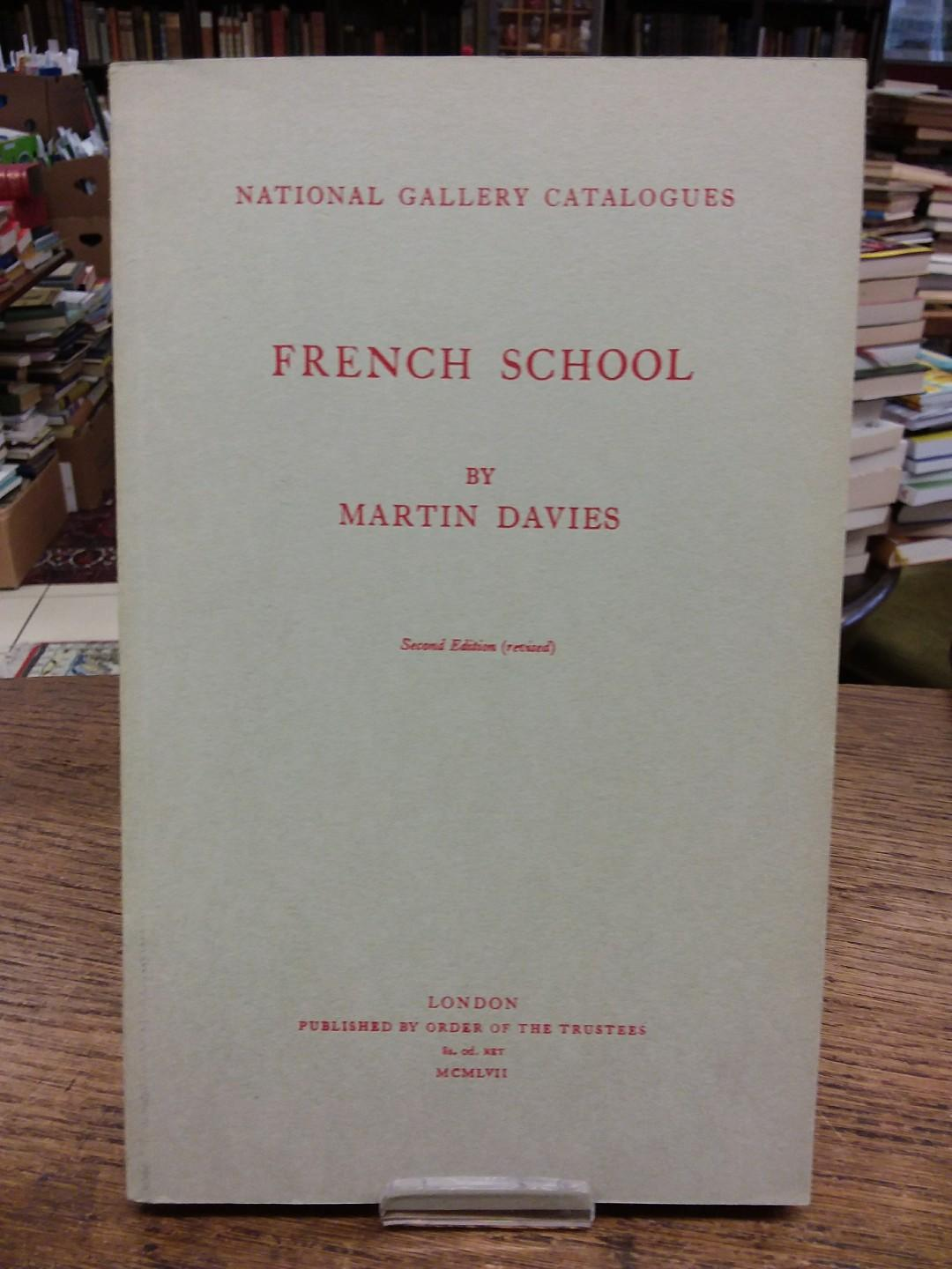 French School. National Gallery Catalogues.: Davies, Martin: