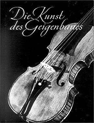 Die Kunst des Geigenbaues. Bearb. von Fritz Wickel. Vocabulary of violin terms in German, English...