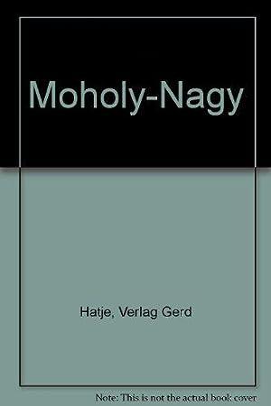 Moholy-Nagy.: Hatje, Verlag Gerd: