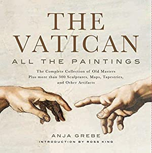 Vatican: All the Paintings: The Complete Collection: Grebe, Anja: