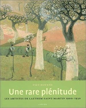 Une rare plénitude les artistes de laethem-saint-martin: Boyens, Piet: