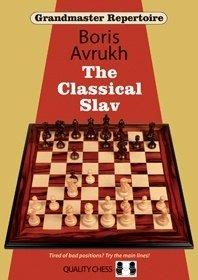 Grandmaster Repertoire 17. The Classical Slav