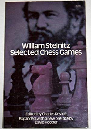 William Steinitz: Selected Games.