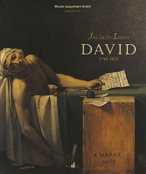 Jacques-Louis David : 1748-1825. Exposition du 4 octobre 2005 au 31 janvier 2006.: Musée, ...