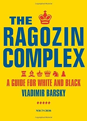 The Ragozin Complex: A Guide for White and Black