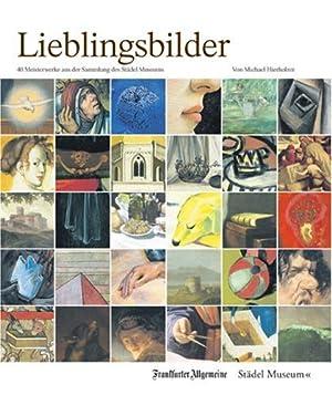Lieblingsbilder : 40 Meisterwerke aus der Sammlung: Hierholzer, Michael: