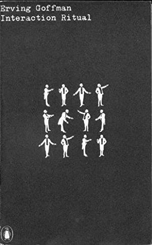 erving goffman interaction ritual essays face-to-face behavior Interaction ritual: essays on face-to-face behavior (paperback) by erving goffman and a great selection of similar used, new and collectible books available now at abebookscouk.